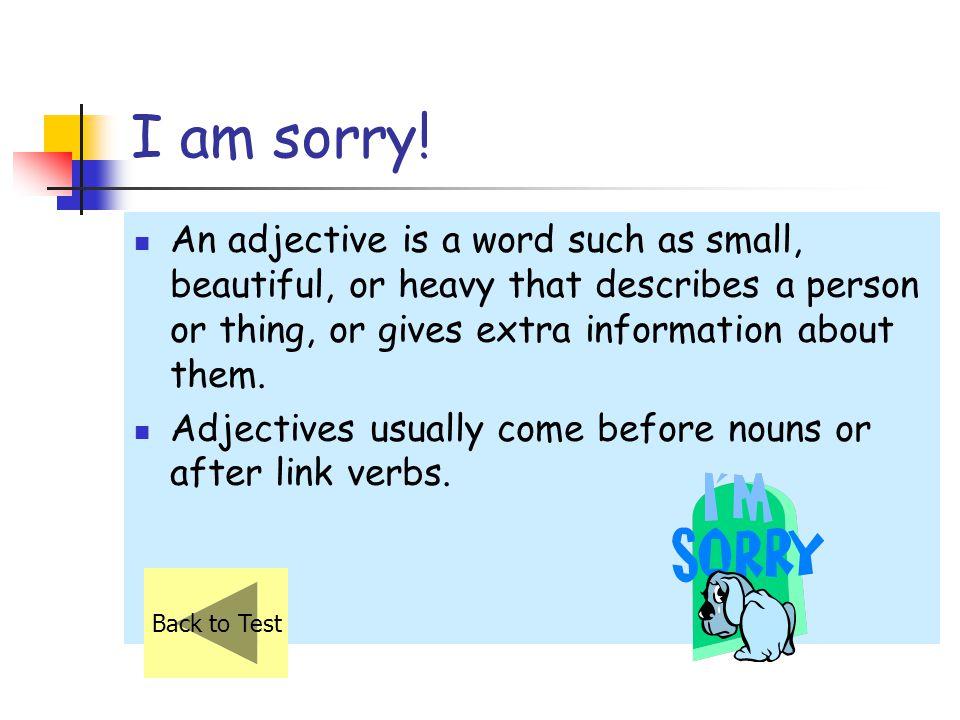 I am sorry.