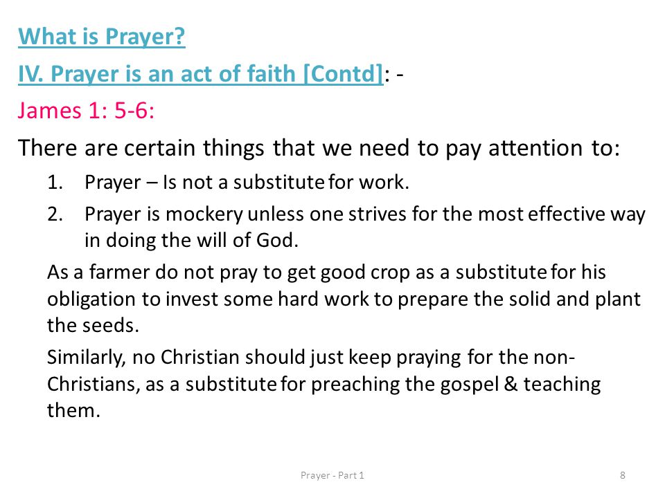 What is Prayer. IV.