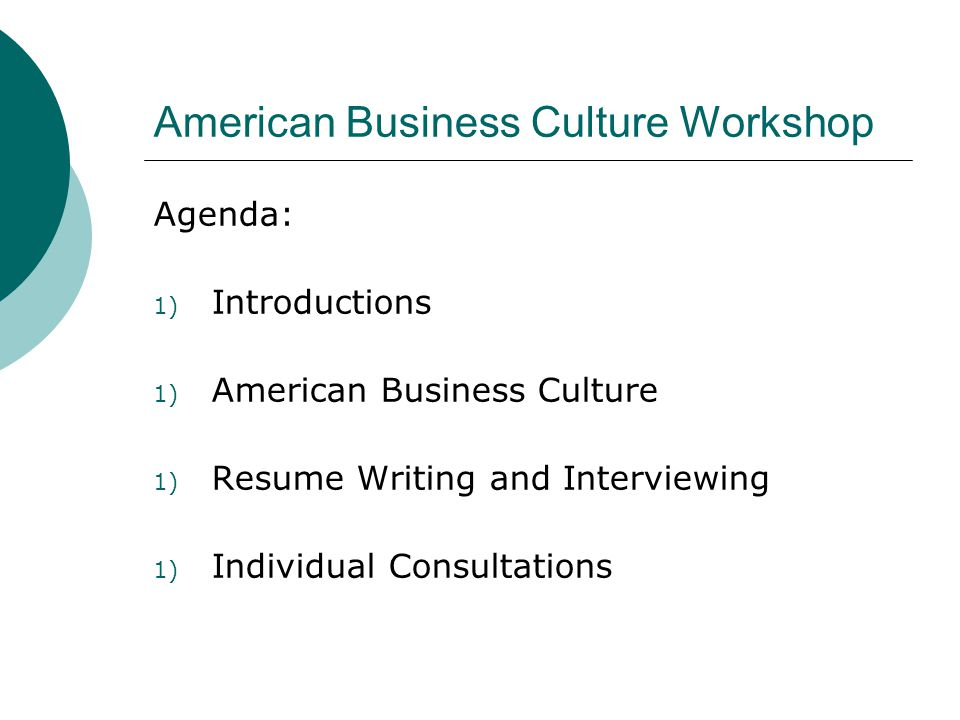Overview of American Business Culture How would you describe the typical American worker.