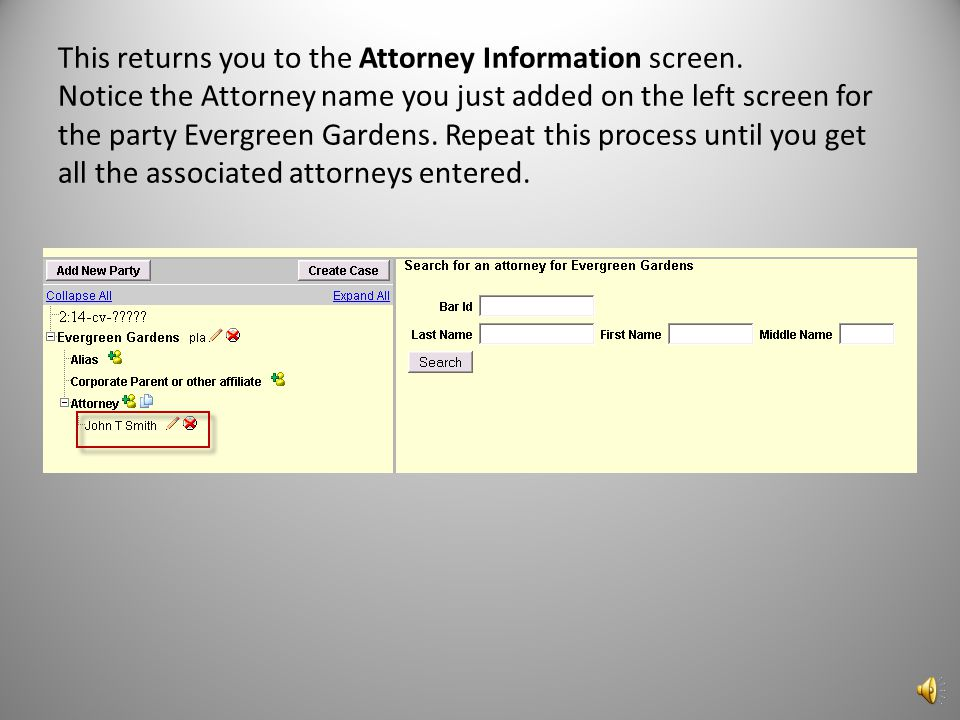 This returns you to the Attorney Information screen.