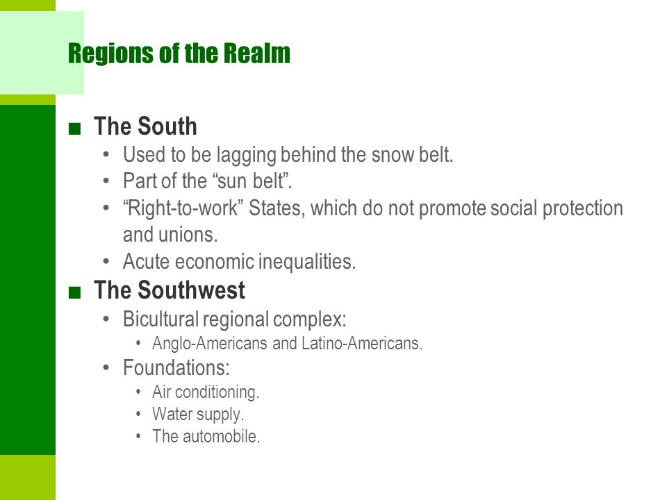Regions of the Realm ■ The South Used to be lagging behind the snow belt.