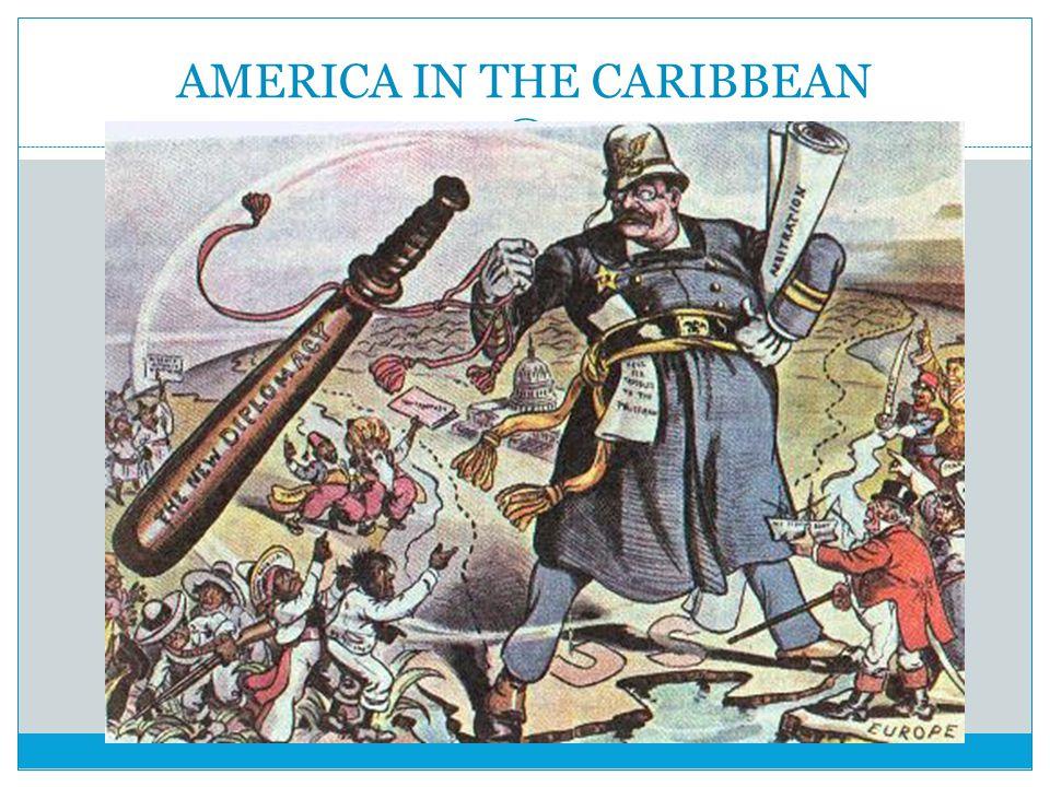 AMERICA IN THE CARIBBEAN