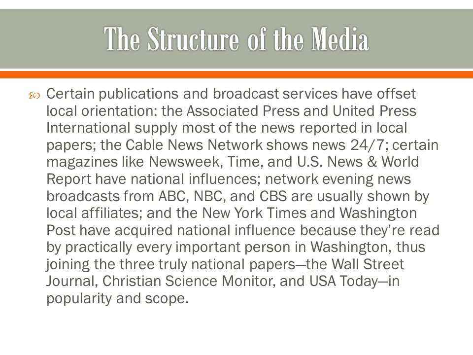  The existence of a national press is important because politicians pay attention to the opinions of a writer in a national paper; also, reporters for national papers tend to come from more prestigious colleges, be more liberal, be better paid, and seek the chance to write stores that are not accounts of a certain news event but rather investigate about issues and policies.
