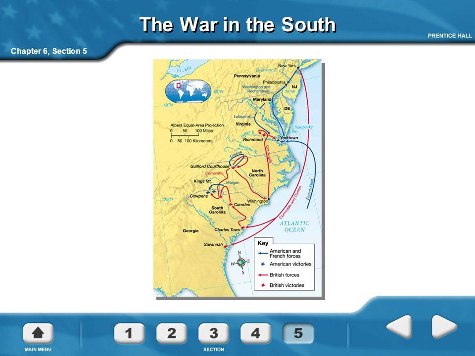 Chapter 6, Section 5 The War in the South