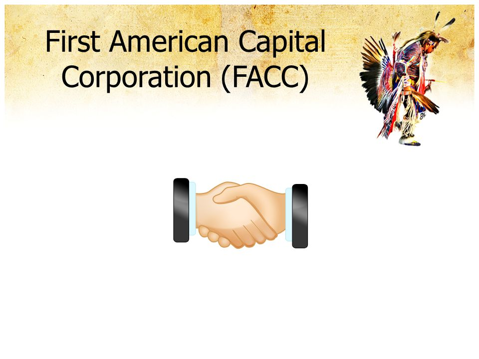 First American Capital Corporation (FACC)