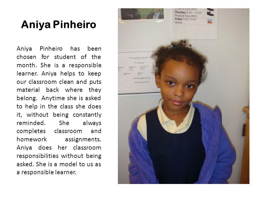 Aniya Pinheiro Student of the Month Responsibility Kindergarten 1028 – Mrs. Massenberg