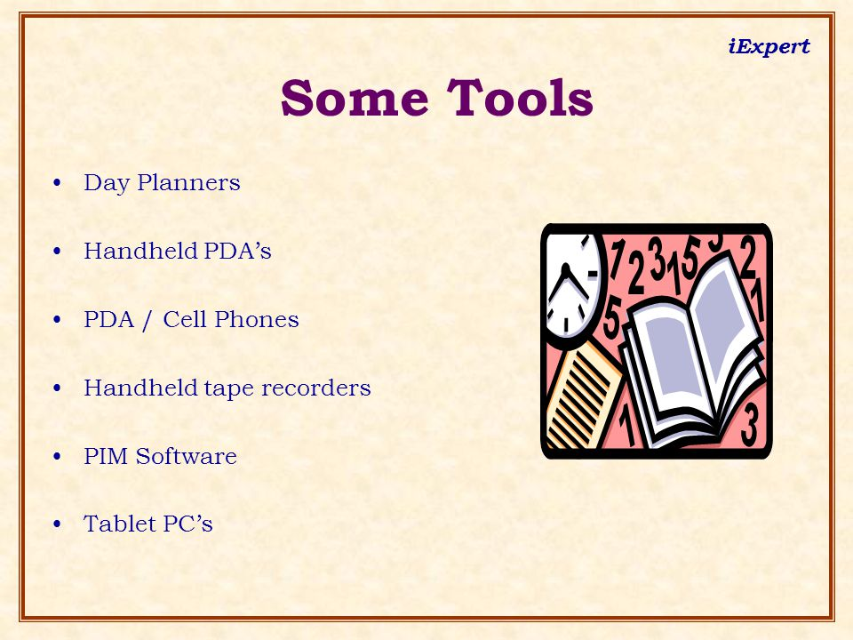 iExpert Some Tools Day Planners Handheld PDA's PDA / Cell Phones Handheld tape recorders PIM Software Tablet PC's