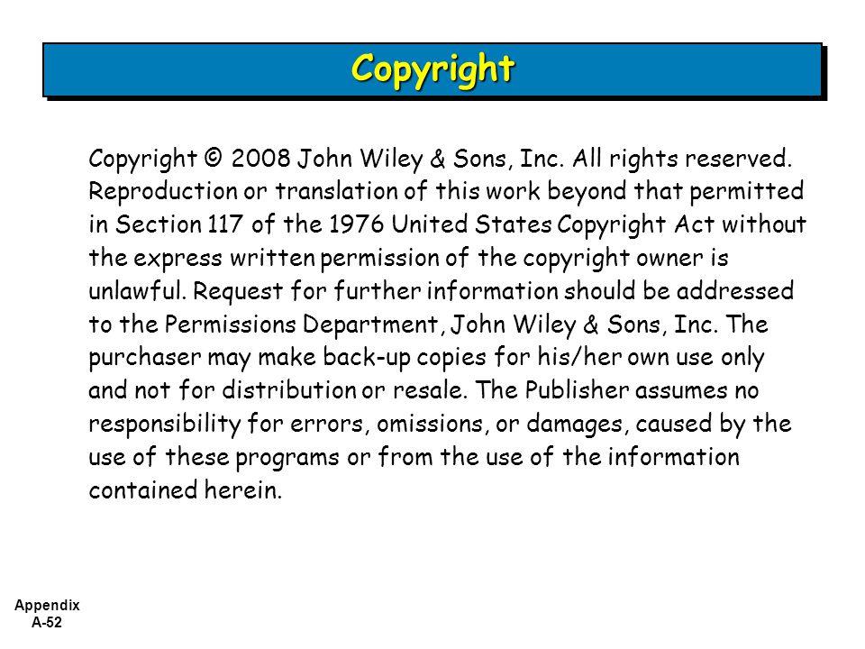 Appendix A-52 Copyright © 2008 John Wiley & Sons, Inc.