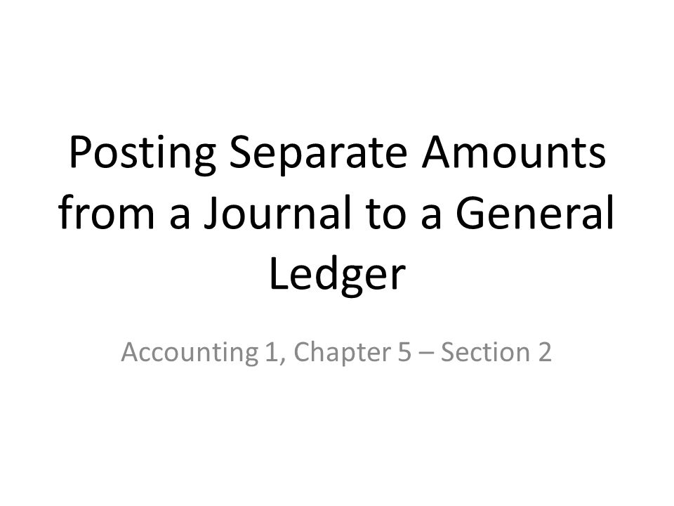 Posting an Amount Transferring information from a journal entry to a ledger account is called posting Posting sorts journal entries so that all debits and credits affecting each account are brought together