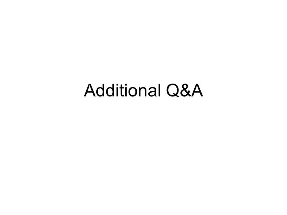 Additional Q&A