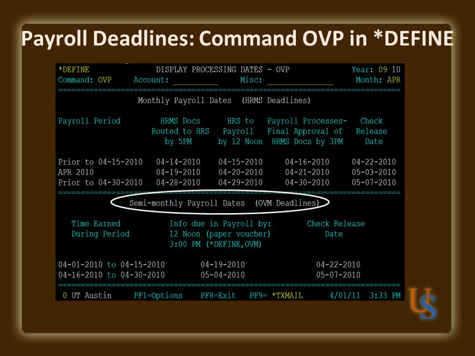 Payroll Deadlines: Command OVP in *DEFINE