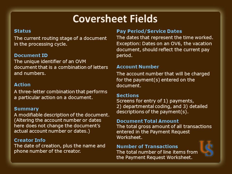 Coversheet Fields Status The current routing stage of a document in the processing cycle.