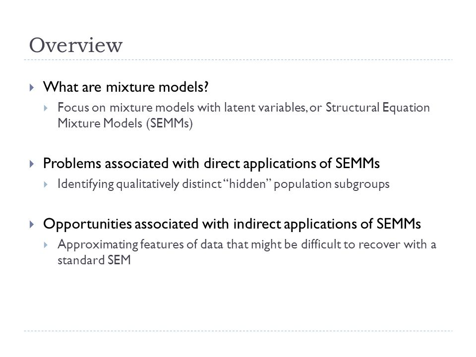 Indirect Applications of SEMMs Off the beaten path analysis