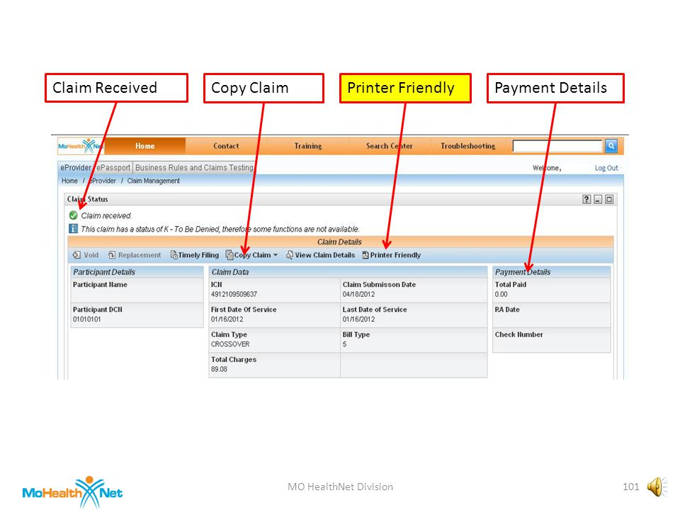 MO HealthNet Division100 Claim ReceivedCopy ClaimPayment DetailsPrinter Friendly