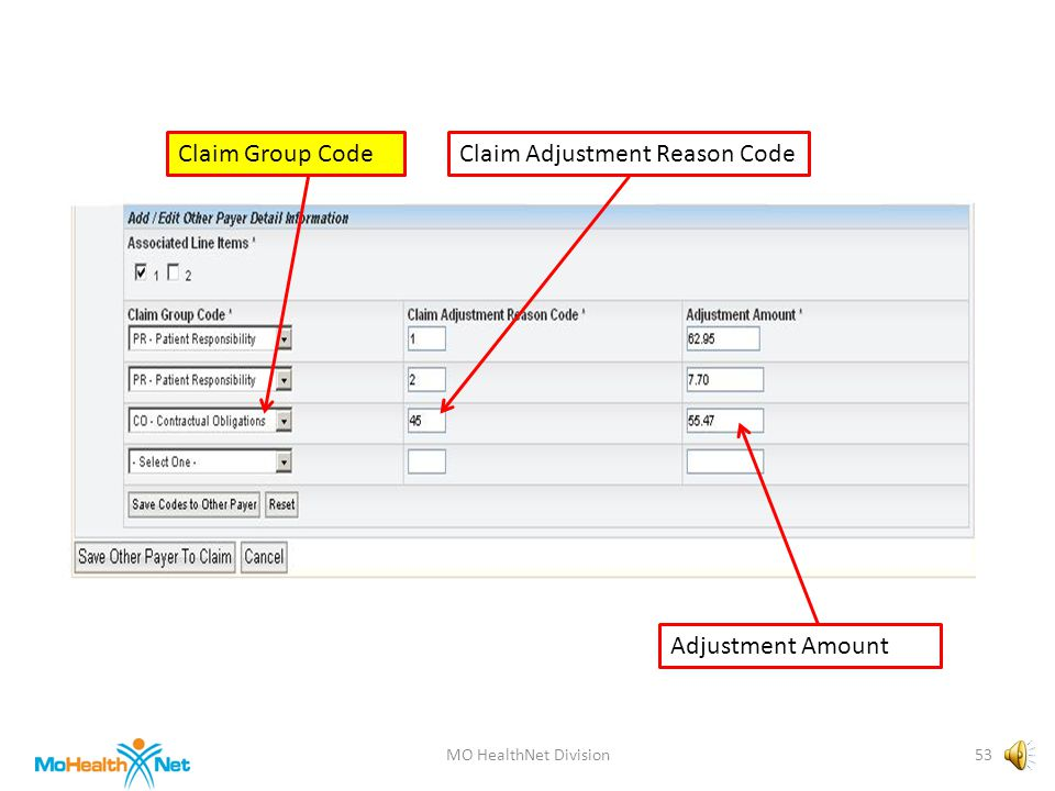 MO HealthNet Division52 Claim Group CodeClaim Adjustment Reason Code Adjustment Amount
