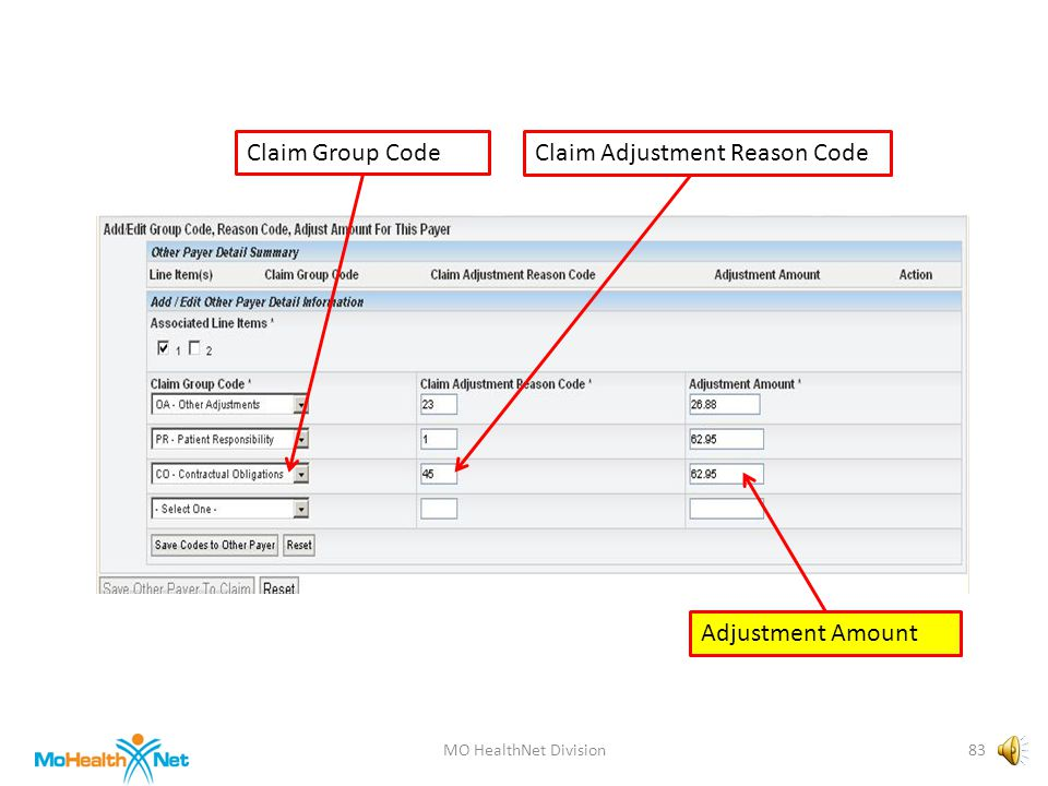 MO HealthNet Division82 Claim Group CodeClaim Adjustment Reason Code Adjustment Amount
