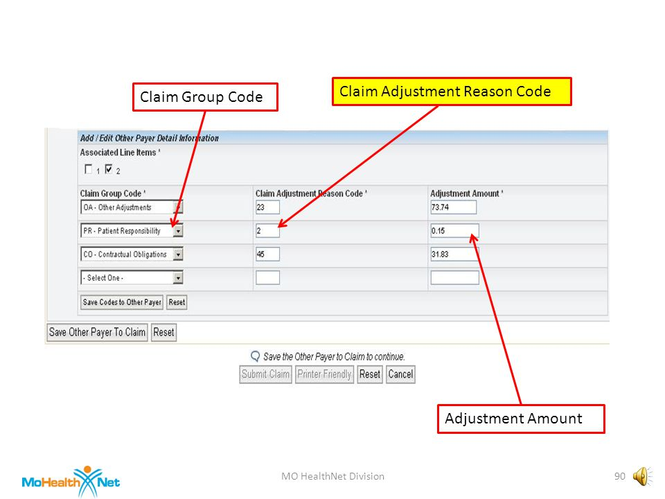 MO HealthNet Division89 Claim Group Code Claim Adjustment Reason Code Adjustment Amount