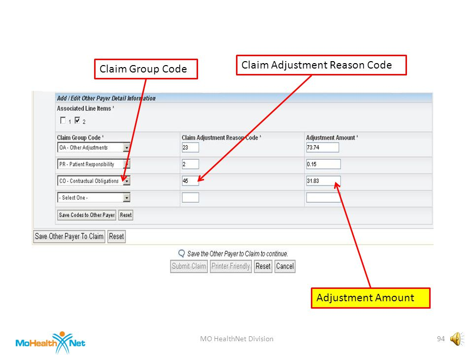 MO HealthNet Division93 Claim Group Code Claim Adjustment Reason Code Adjustment Amount