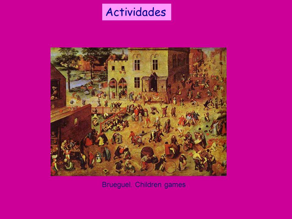 Brueguel. Children games Actividades