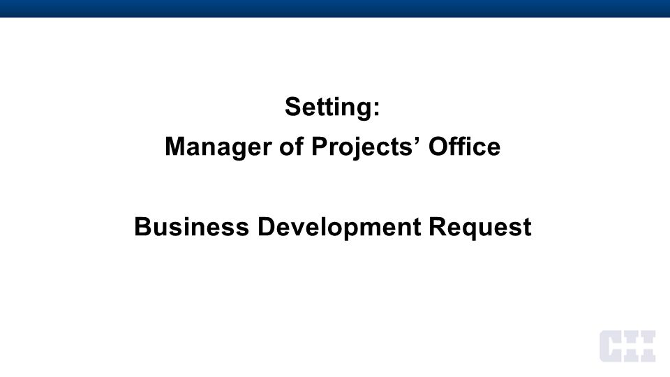 Setting: Human Resources Office Manager of Projects' Request