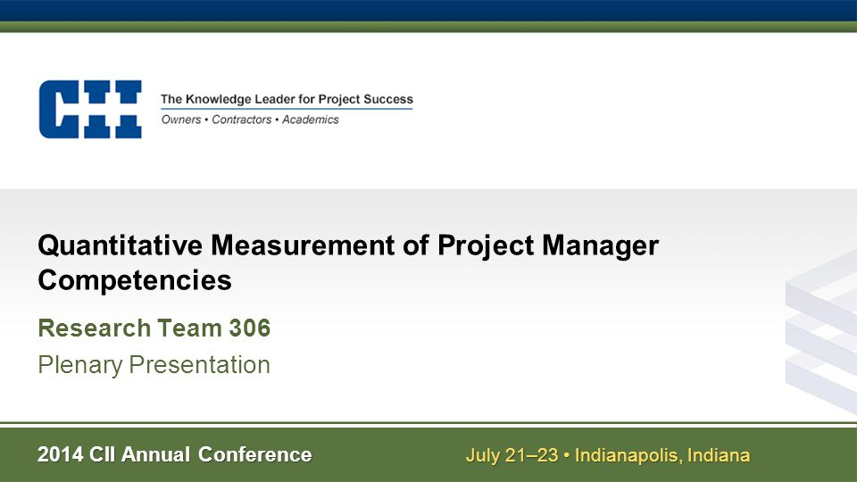 Research Team 306 Quantitative Assessment of Project Manager Competencies Academic Team Members Awad S.