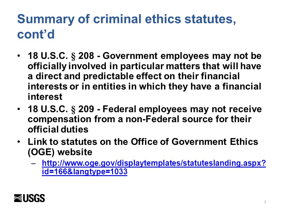 Impartiality in performing official duties Seeking other employment Misuse of position Outside work and activities Fundraising Basic obligations of public service Gifts from outside sources Gifts between employees Conflicting financial interests 8 Ethics topics in the Standards of Ethical Conduct for Employees of the Executive Branch