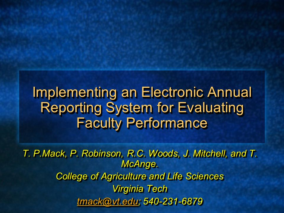 Implementing an Electronic Annual Reporting System for Evaluating Faculty Performance T.