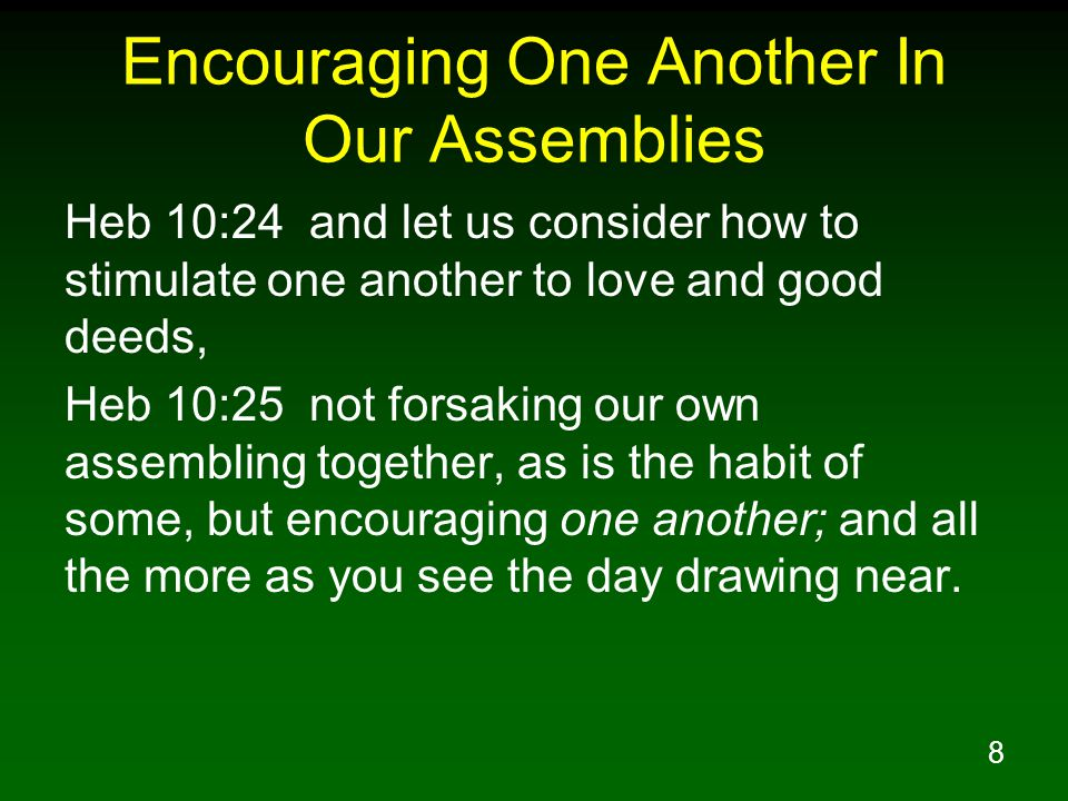 29 Encouraging One Another In Our Daily Lives Jas 5:13 Is anyone among you suffering.