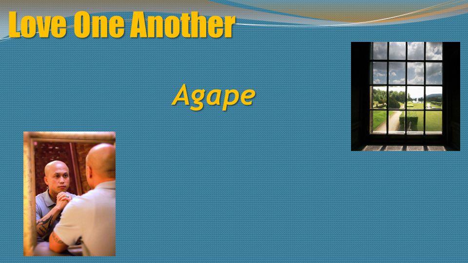 Love One Another Agape