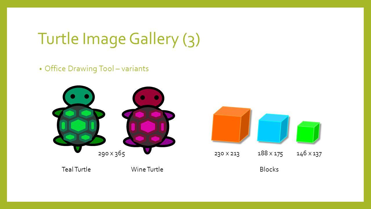 Turtle Image Gallery (3) Office Drawing Tool – variants Teal TurtleBlocksWine Turtle 230 x 213188 x 175146 x 137290 x 365