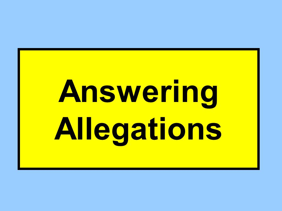Answering Allegations