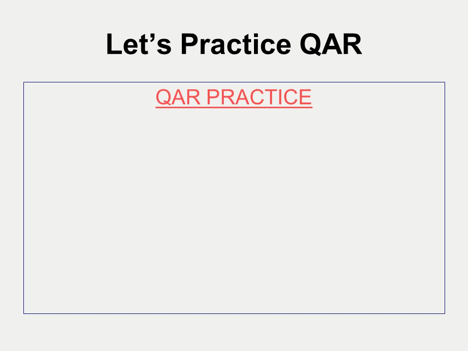 Let's Practice QAR QAR PRACTICE