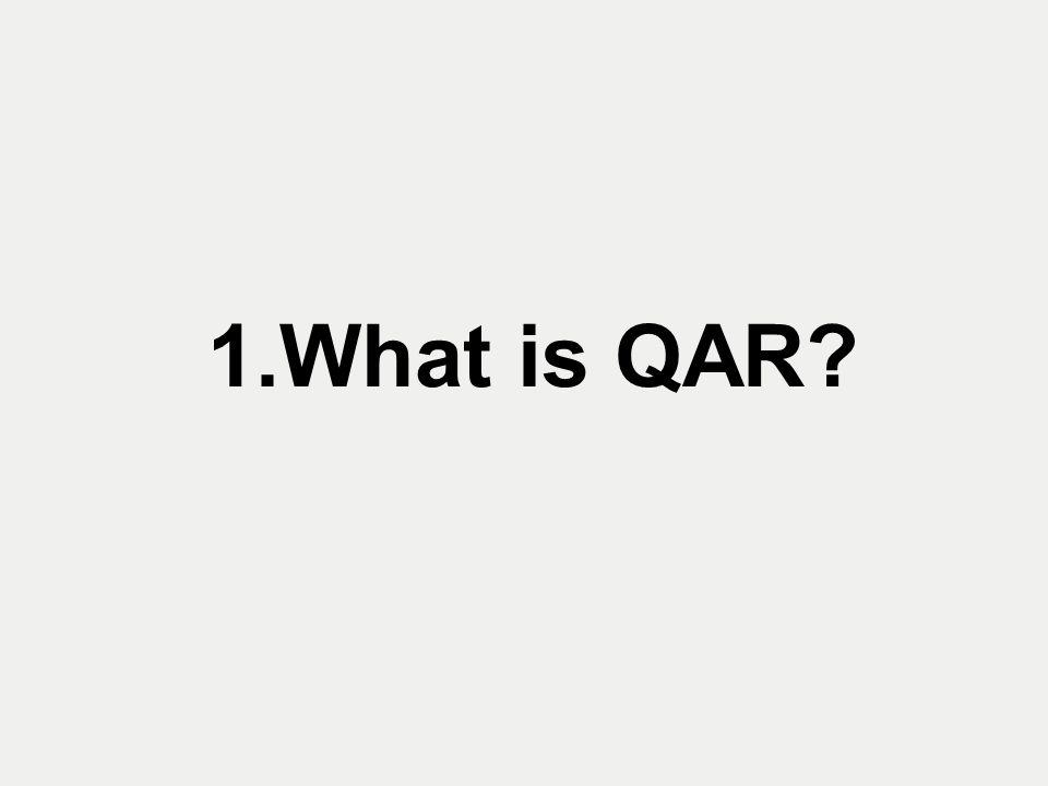 1.What is QAR?