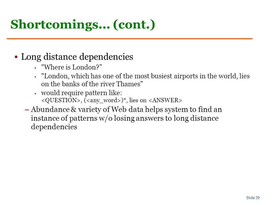 Slide 39 Shortcomings...