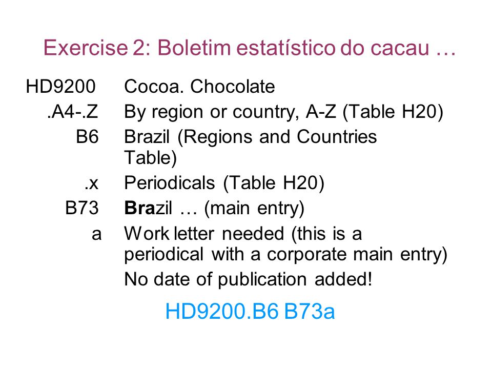 Exercise 2: Boletim estatístico do cacau … HD9200Cocoa. Chocolate.A4-.ZBy region or country, A-Z (Table H20) B6Brazil (Regions and Countries Table).xP