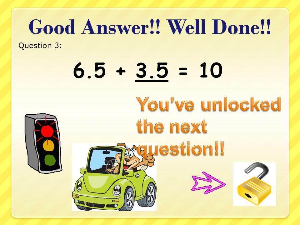 + 8.7= 10 a)3.3 b)2.3 c)1.3 Question 13: