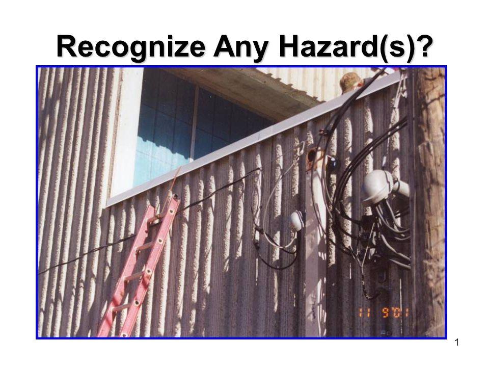 1 Recognize Any Hazard(s)?