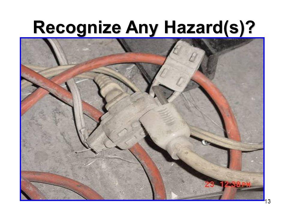 13 Recognize Any Hazard(s)?