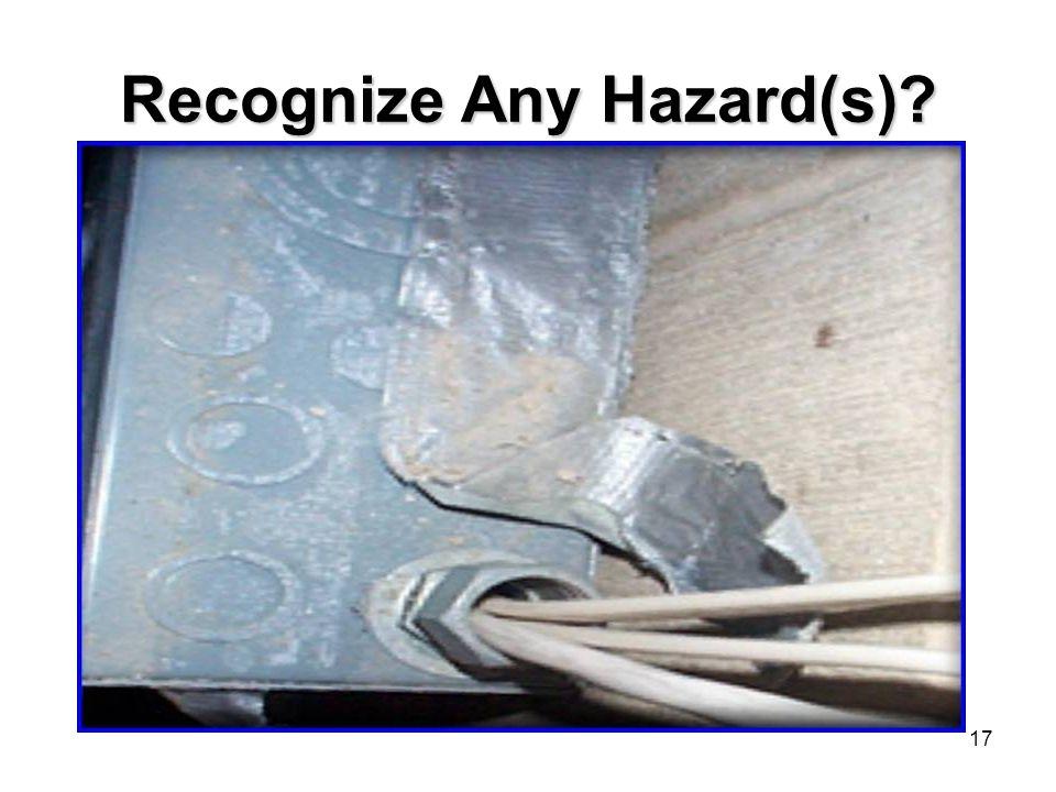 17 Recognize Any Hazard(s)