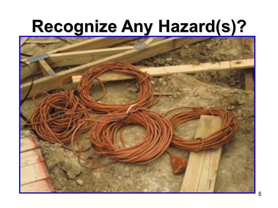 5 Recognize Any Hazard(s)