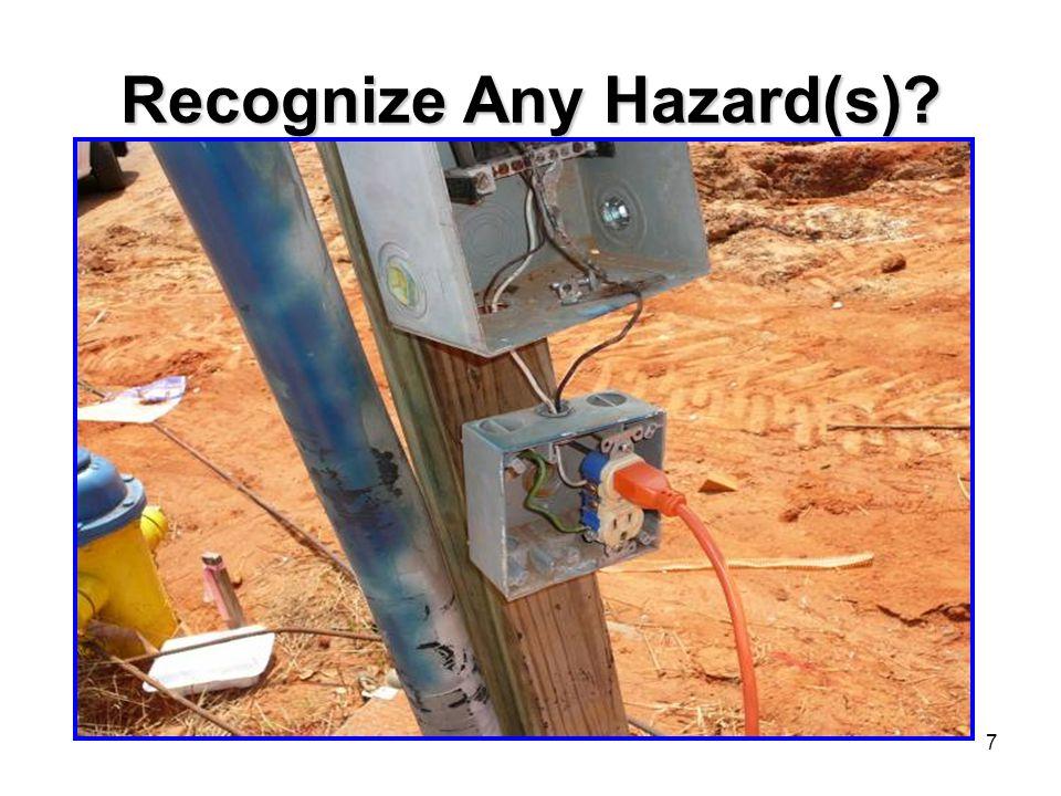 7 Recognize Any Hazard(s)