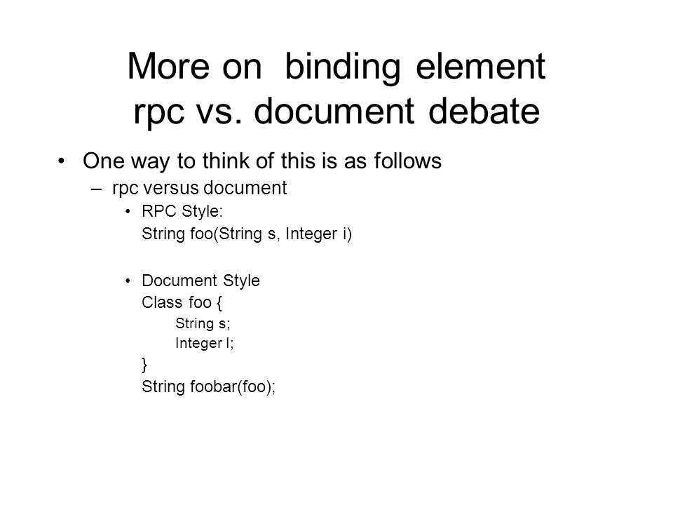 More on binding element rpc vs.