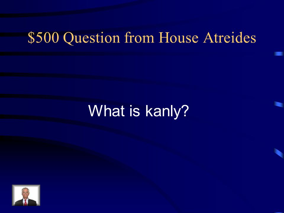 $500 Answer from House Atreides It's another name for the Vendetta against House Harkonnen.