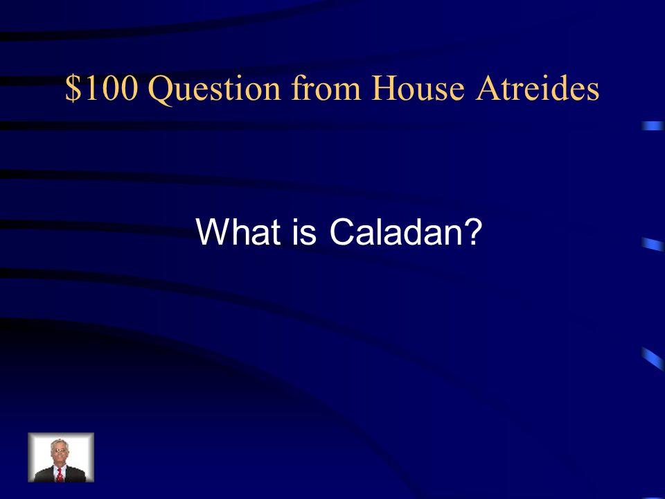 $100 Question from Arrakis, Dune, Desert Planet What is Arrakeen?
