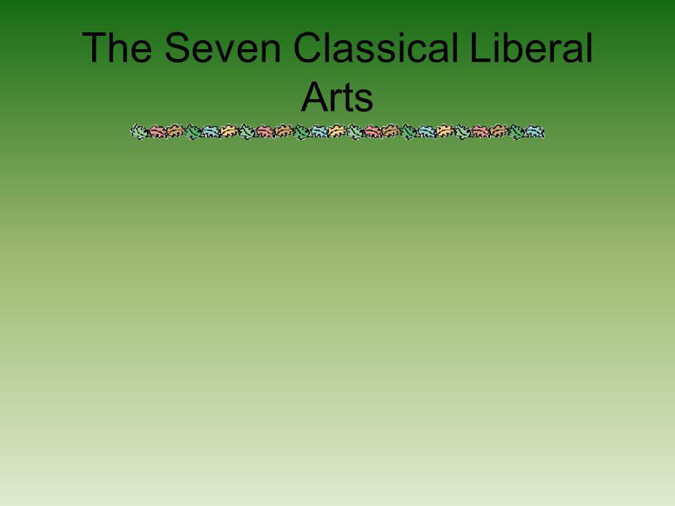 The Seven Classical Liberal Arts
