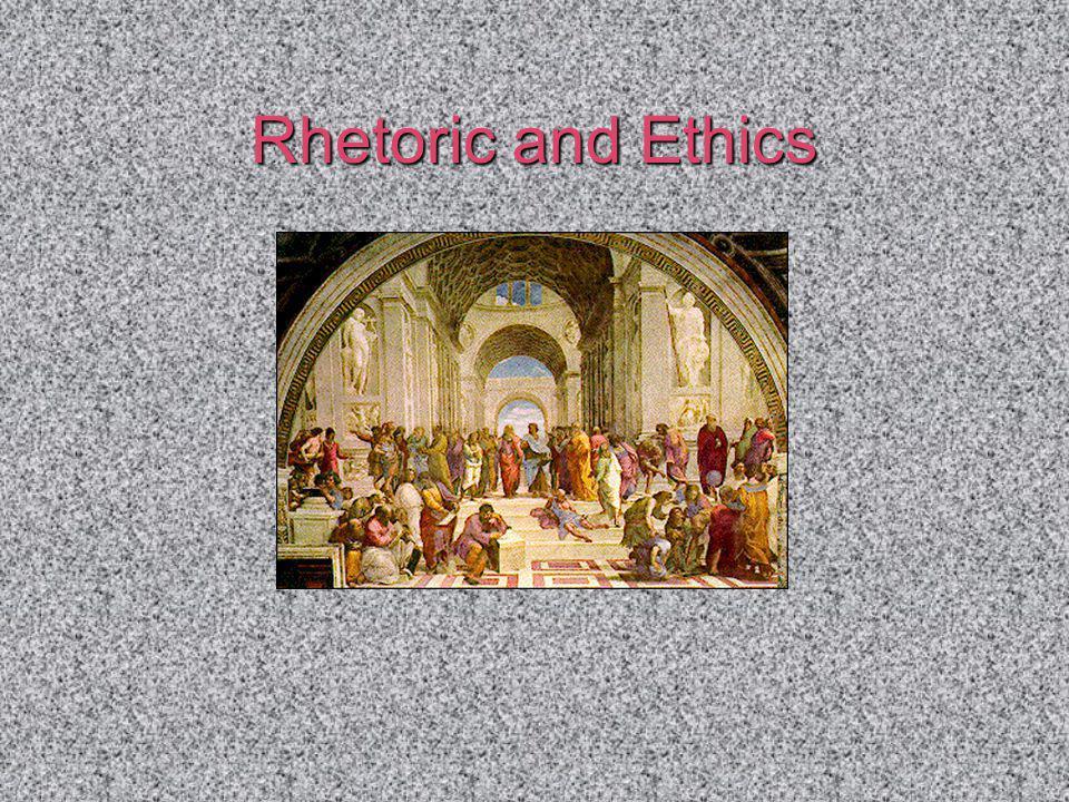 Rhetoric and Ethics