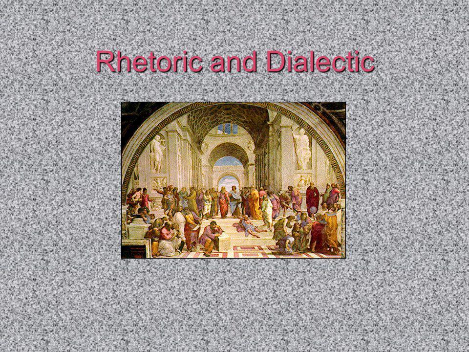 Rhetoric and Dialectic