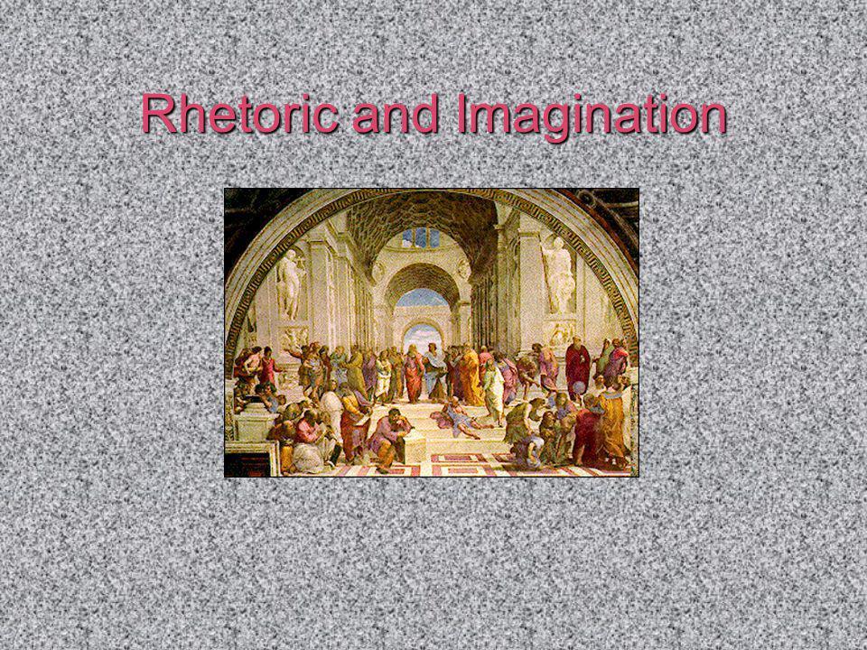 Rhetoric and Imagination