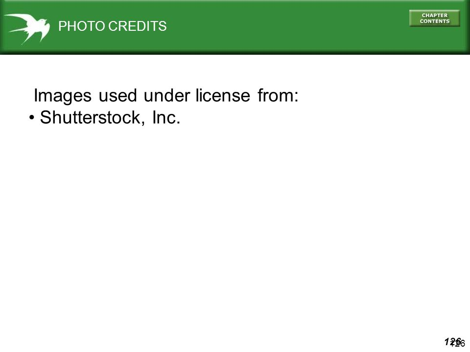 126 Images used under license from: Shutterstock, Inc. PHOTO CREDITS