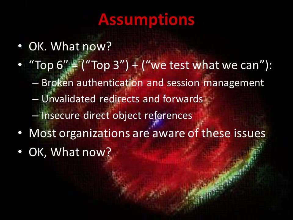 What did we miss.Security misconfiguration – A5. Missing Function Level access control – A7.